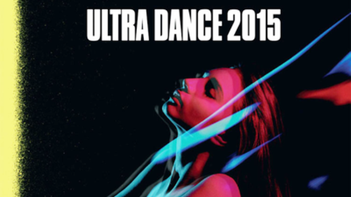 Album of the Day: Various Artists – Ultra Dance 2015