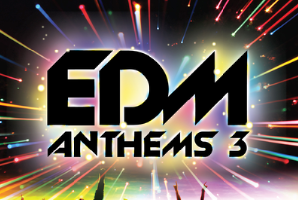 Album of the Day: Various Artists – EDM Anthems 3