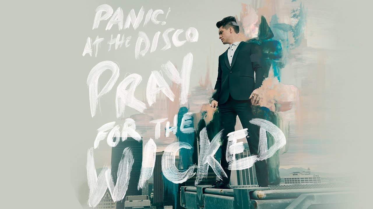 Album of The Day: PANIC! AT THE DISCO – Pray For The Wicked